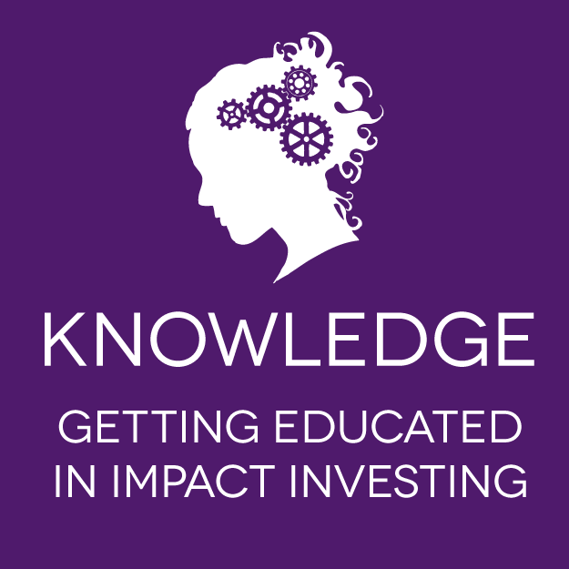 Knowledge: Discover the Eight Steps for Getting Started in Impact Investing