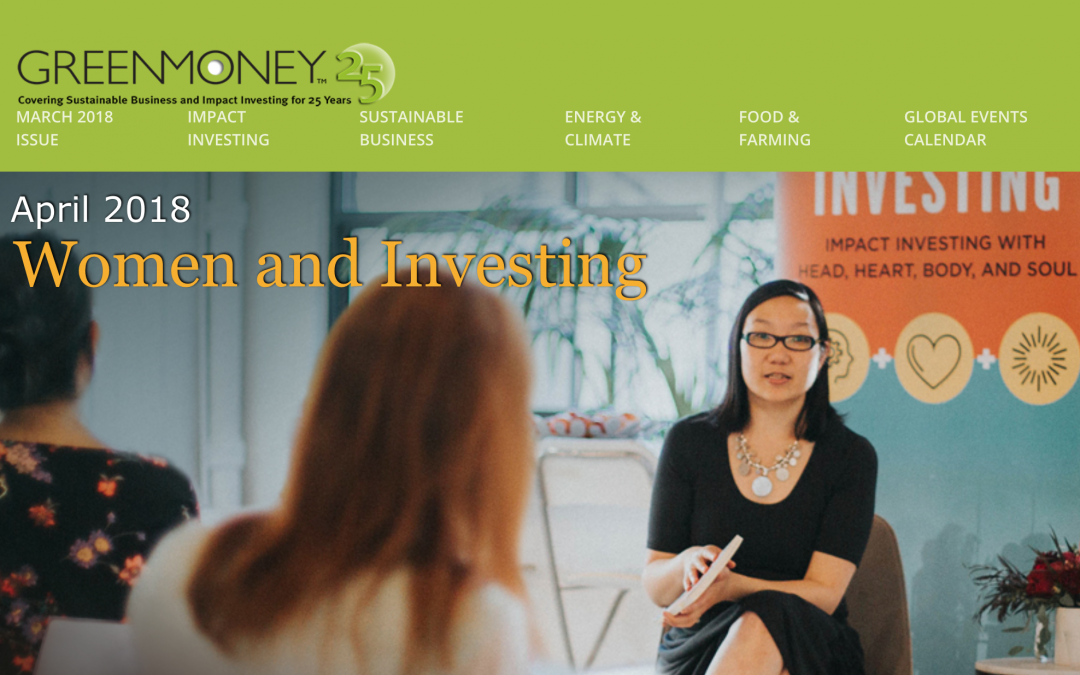 Impact Investment Decisions Impact Your Career – Feature in Green Money Journal