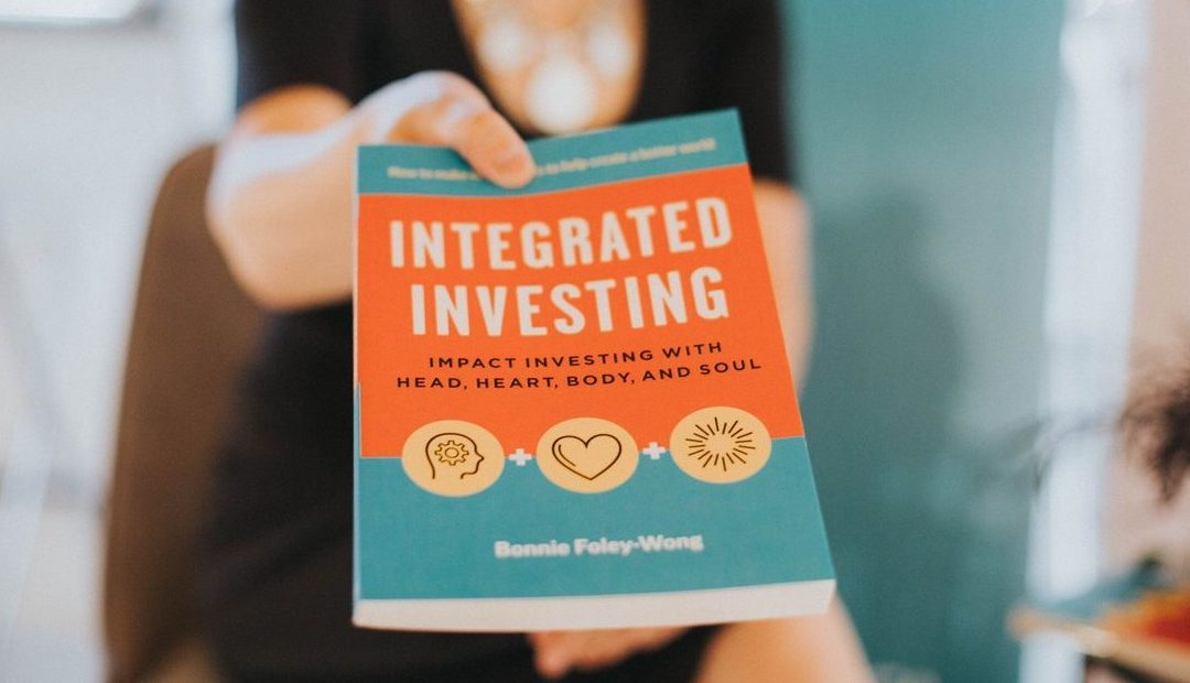 Impact Investing with Head, Heart, Body, and Soul
